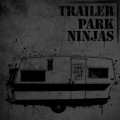 Photo of Trailer Park Ninjas