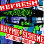 Refresh Rhyme Scheme