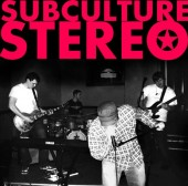 Photo of Subculture Stereo (R.I.P.)